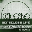 Under My Wing EP/Senseless Live