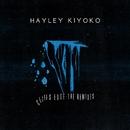 Cliff's Edge (Remixes)/Hayley Kiyoko