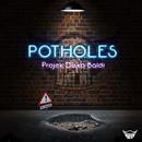 Potholes/Projek Disko Baldi