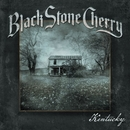 Kentucky (Deluxe Edition)/Black Stone Cherry