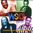 Takin' It 2 the Next Level (feat. Ronnie Burrage, Donald Blackman & Calvin Jones)/World Saxophone Quartet