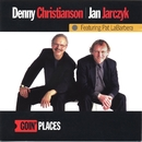 Goin' Places (feat. Pat LaBarbera)/Denny Christianson & Jan Jarczyk