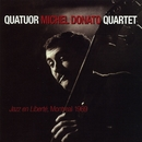 Jazz En Liberté, Montreal 1969/Michel Donato Quartet