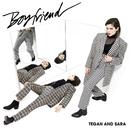 Boyfriend/Tegan And Sara