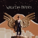 Walking Papers (Deluxe Edition)/Walking Papers