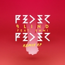 Blind (feat. Emmi) [Remix EP]/Feder