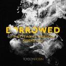 Borrowed (feat. Gyptian & L Marshall) [Kideko Remix]/Toyboy & Robin