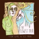 Fern Girl and Ice Man/The Lowest Pair