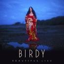Wild Horses/Birdy