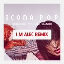 Someone Who Can Dance (Remixes)/Icona Pop
