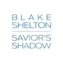Savior's Shadow/Blake Shelton