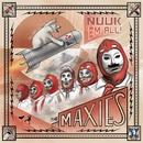 Nuuk 'Em All/The Maxies