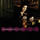 Play It Cool/Lea DeLaria