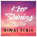 Keep Shining (VINAI Remix)/Redfoo