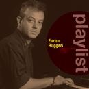 Playlist: Enrico Ruggeri/Enrico Ruggeri