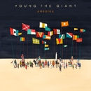 Amerika/Young the Giant