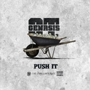 Push It/O.T. Genasis