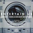 Entertain Us/Swanky Tunes & Far East Movement