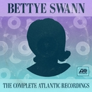 The Complete Atlantic Recordings/Bettye Swann