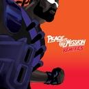 Peace is the Mission (Remixes)/Major Lazer