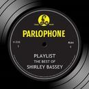 Playlist: The Best of Shirley Bassey/Shirley Bassey