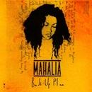 Back Up Plan/Mahalia
