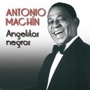 Angelitos negros/Antonio Machín