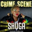 Crime Scene - single/Shuga