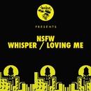 Whisper / Loving Me/NSFW