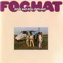 Rock And Roll Outlaws (Remastered)/Foghat