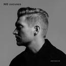 NO EXCUSES/NEEDTOBREATHE
