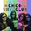 El chico del videoclub/The Gachises
