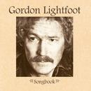 Songbook/Gordon Lightfoot