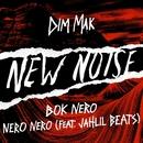 NERO NERO (feat. Jahlil Beats)/Bok Nero