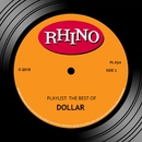 Playlist: The Best Of Dollar/Dollar