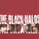 The Violent Years/The Black Halos