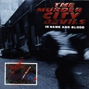 In Name And Blood/The Murder City Devils