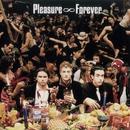 S/T/Pleasure Forever