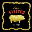 Me First/The Elected