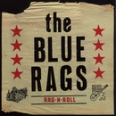 Rag-N-Roll/The Blue Rags