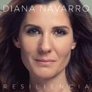 Resiliencia/Diana Navarro
