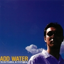 ADD WATER(デジタル・リマスター)/杉山清貴