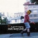Mefie-Toi L'escargot/Mickey 3d