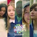Qui a le droit/Kids United