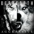 Aggressive/Beartooth