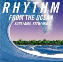 RHYTHM FROM THE OCEAN(デジタル・リマスター)/杉山清貴