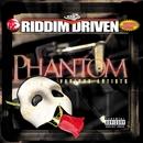 Riddim Driven: Phantom/Riddim Driven: Phantom
