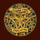 Everlasting/Raging Fyah