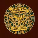 Everlasting/Raging Fyah