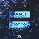 I Got You (feat. Johnning)/Janji